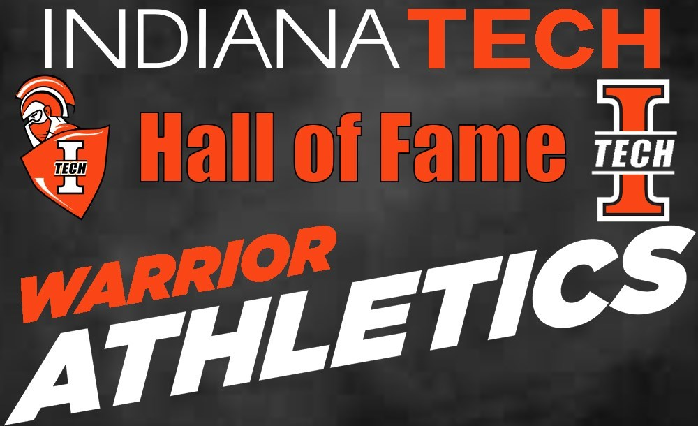 Indiana Tech Athletics >> Indiana Tech Athletics Announces 2018 Hall Of Fame Class Indiana